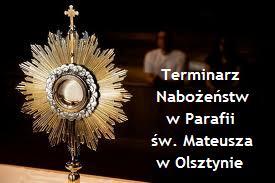 Terminarz Nabożeństw i Mszy Świętych: