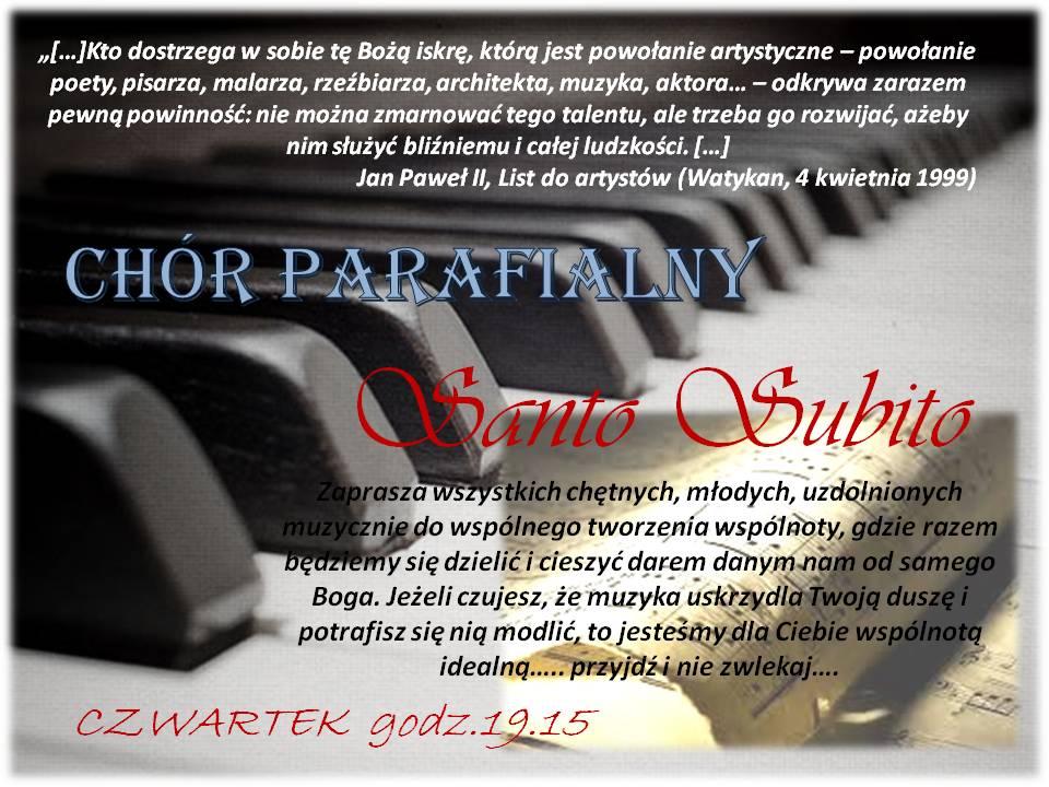 "Zapraszamy na próby chóru parafialnego ""Santo Subito"""