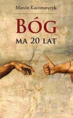 Bóg ma 20 lat – książka naszego parafianina!